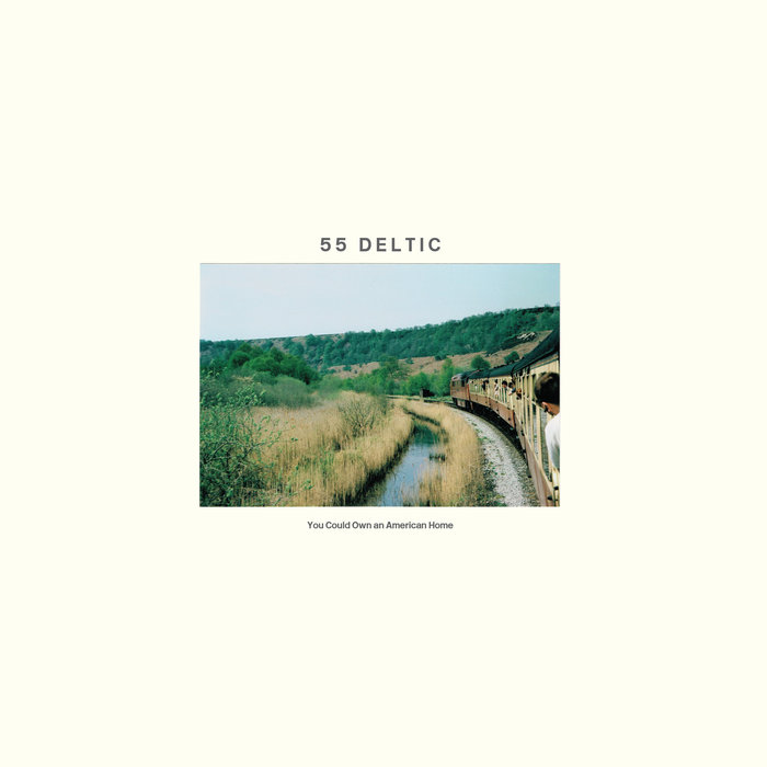 "55 Deltic - You Could Own An American Home 12"" lp"