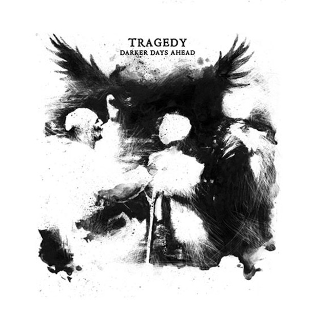"Tragedy - Darker Days Ahead 12"" lp"