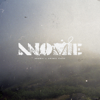 "Animal Faces - Anomie 12"" ep"