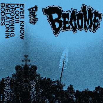 Become - s/t : tape