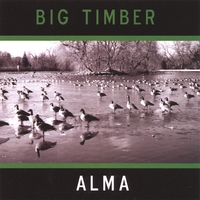 Big Timber - Alma : CD