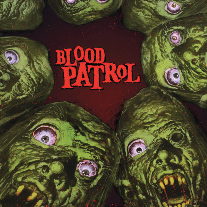 "Blood Patrol - From Beyond & Below 12"" lp"