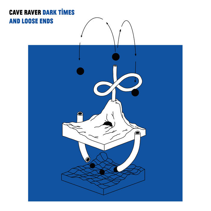 "Cave Raver - Dark Times & Loose Ends 12"" lp"