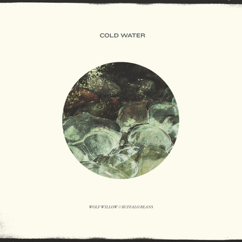 Cold Water - Wolf Willow 7""