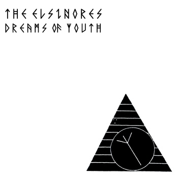 "the Elsinores - Dreams of Youth 12"" lp"