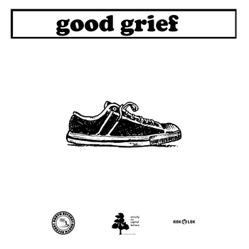 Good Grief / Eureka California - split 7""