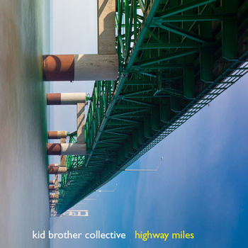 "Kid Brother Collective - Highway Miles 2x12"" lp"