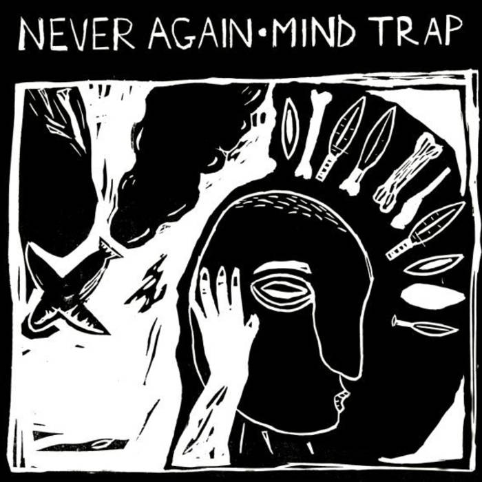 Never Again / Mind Trap - split 7""
