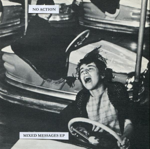 No Action - Mixed Messages 7""