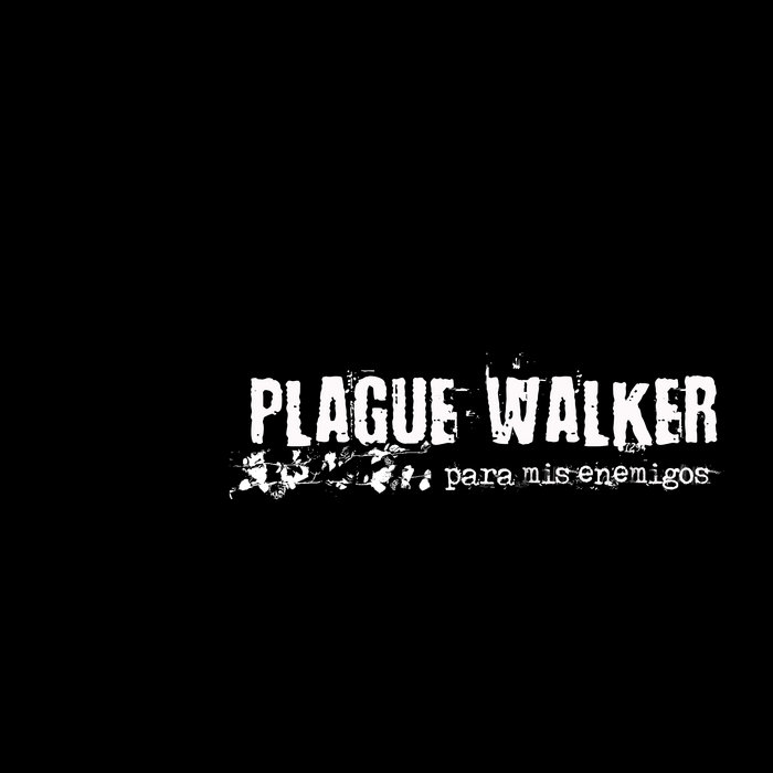 "Plague Walker - Para Mis Enemigos 12"" lp"