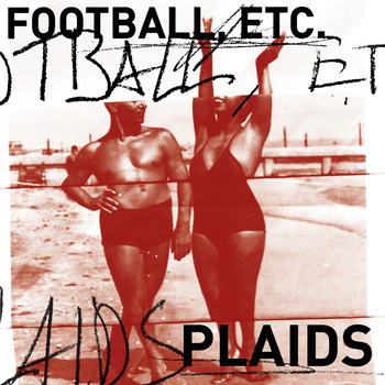 Football, etc. / Plaids - split 7""