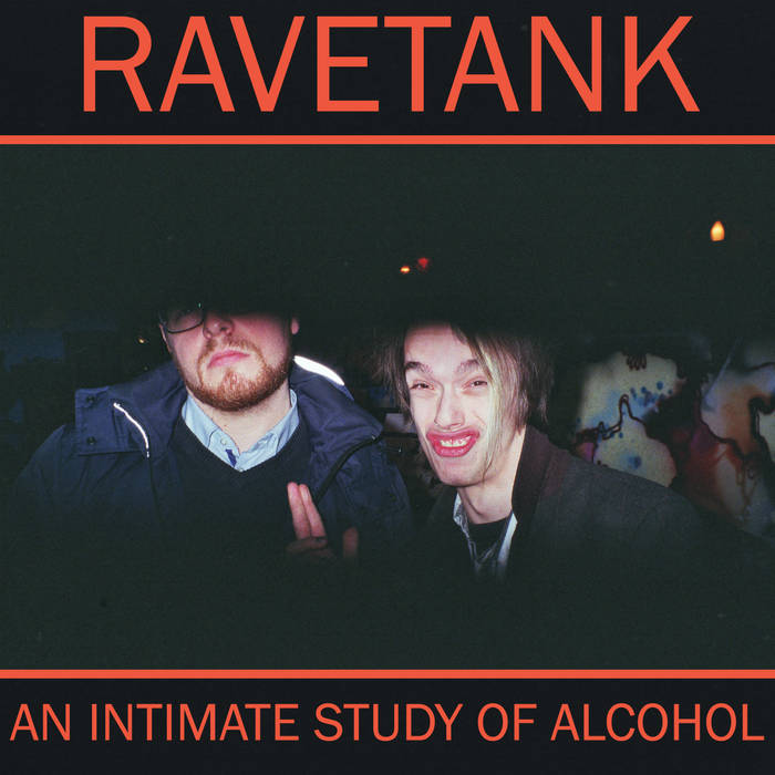 Ravetank - An Intimate Study of Alcohol tape