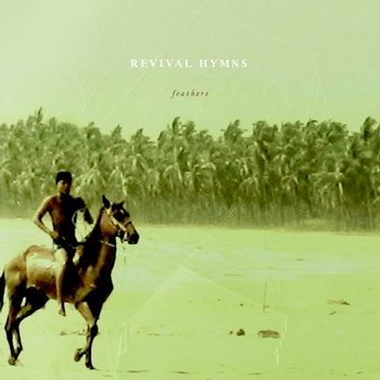 "Revival Hymns - Feathers 12"" lp"