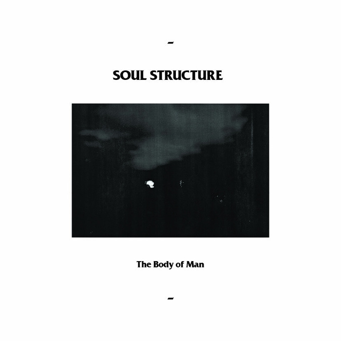 "Soul Structure - the Body of Man 12"" lp"